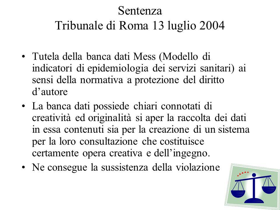 Sentenza Tribunale di Roma 13 luglio 2004 Tutela della banca dati Mess (Modello di indicatori di epidemiologia dei servizi sanitari) ai sensi della no