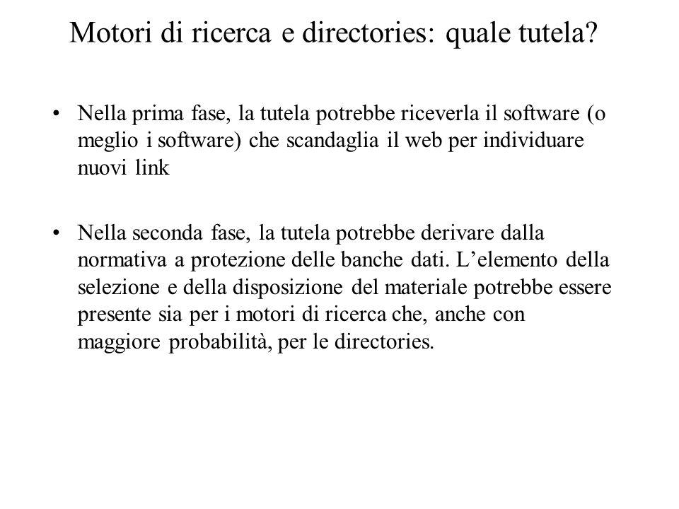 Motori di ricerca e directories: quale tutela.