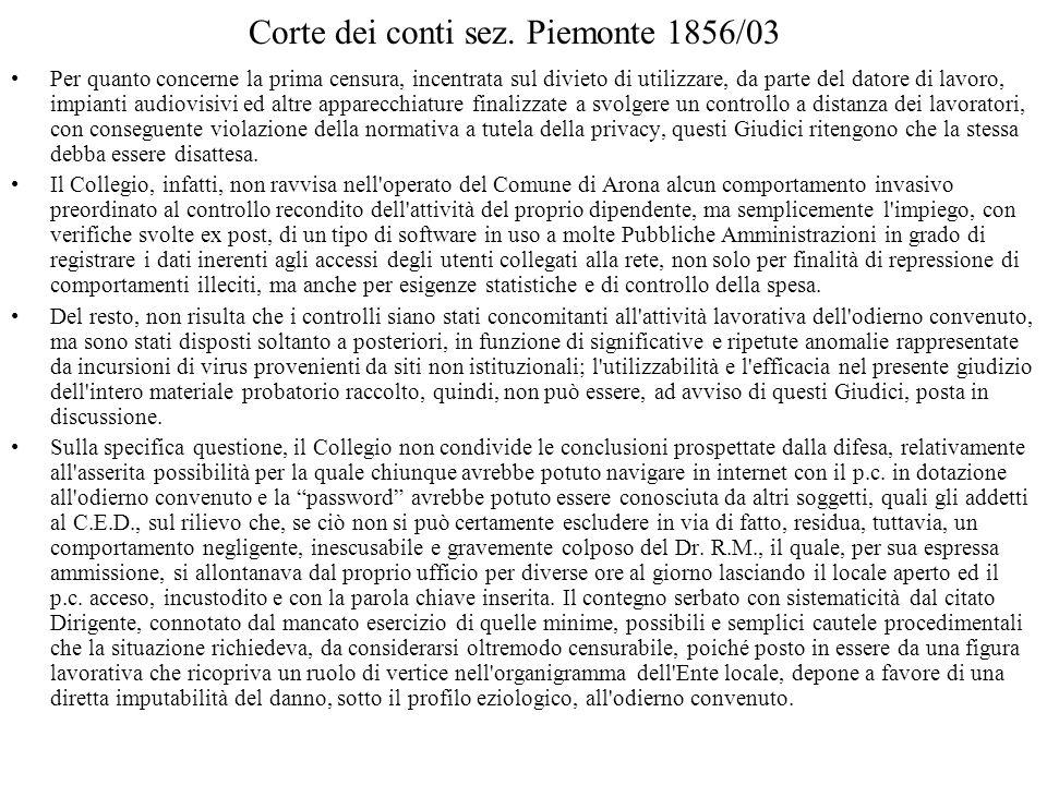 Corte dei conti sez. Piemonte 1856/03 Per quanto concerne la prima censura, incentrata sul divieto di utilizzare, da parte del datore di lavoro, impia