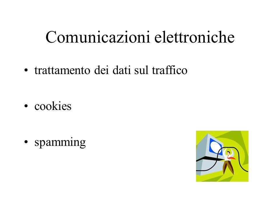 Comunicazioni elettroniche trattamento dei dati sul traffico cookies spamming