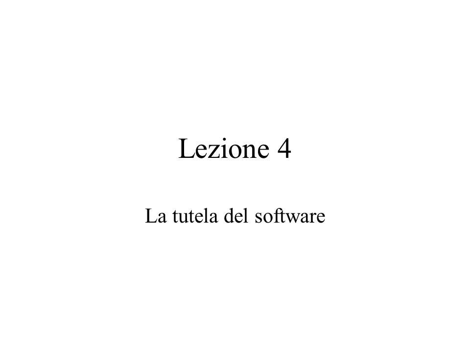 Lezione 4 La tutela del software