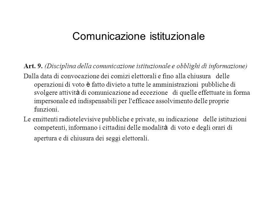 Comunicazione istituzionale Art. 9.