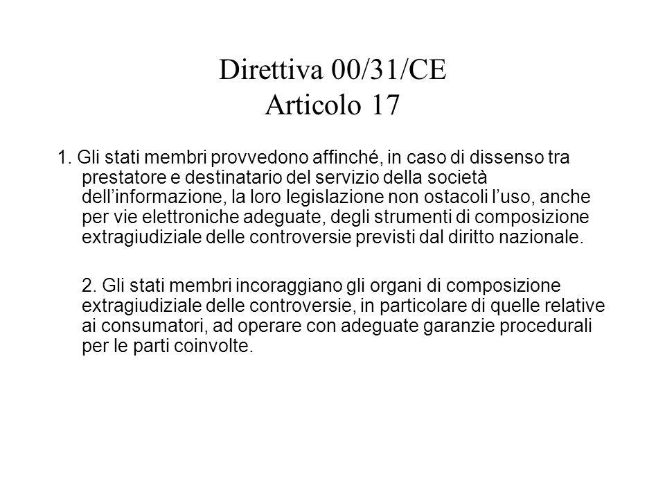 Direttiva 00/31/CE Articolo 17 1.