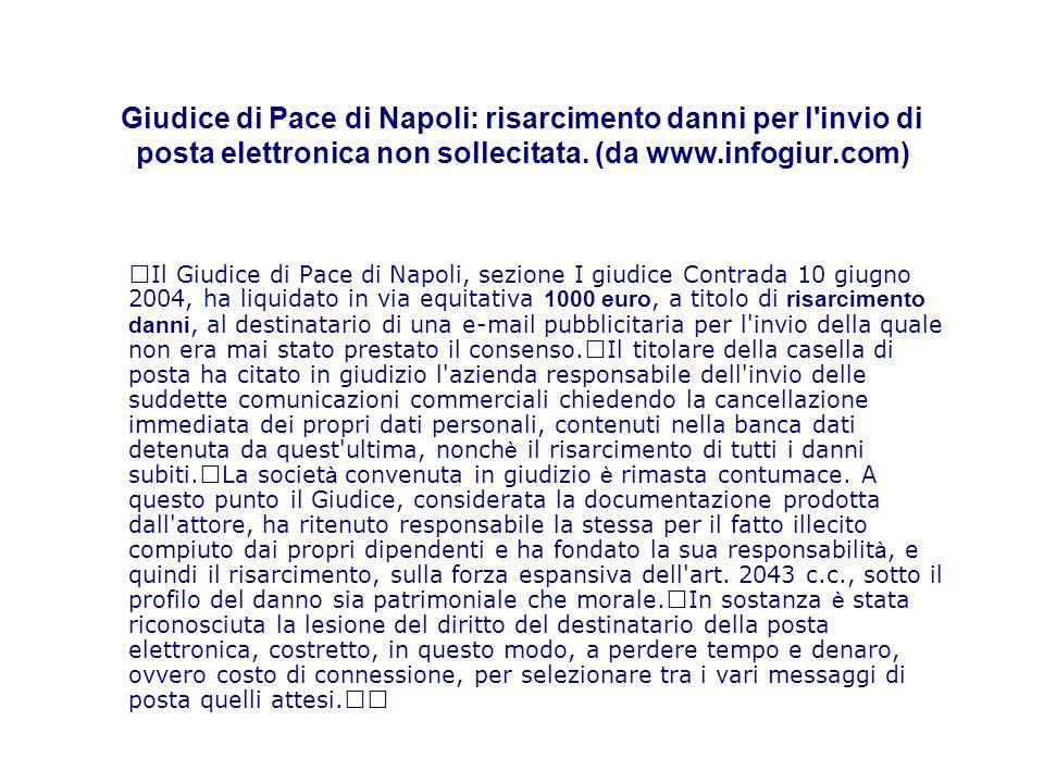 Giudice di Pace di Napoli: risarcimento danni per l invio di posta elettronica non sollecitata.