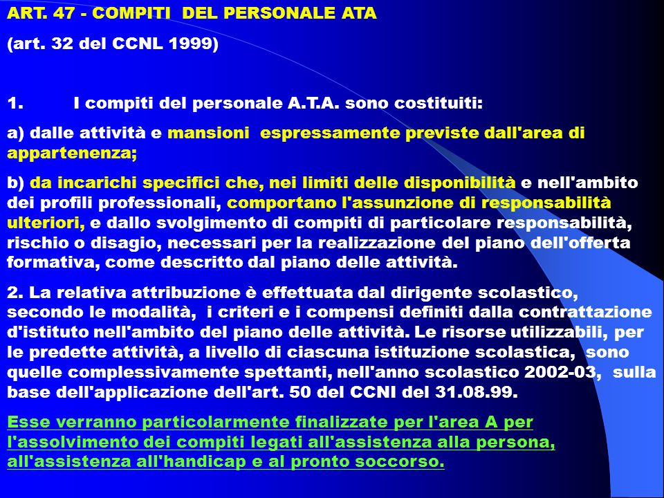 ART. 47 - COMPITI DEL PERSONALE ATA (art. 32 del CCNL 1999) 1.I compiti del personale A.T.A.