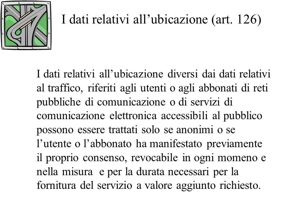 I dati relativi allubicazione (art.