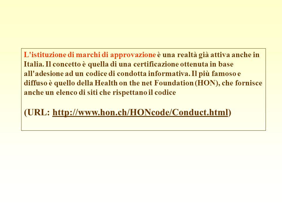 L'istituzione di marchi di approvazione è una realtà già attiva anche in Italia. Il concetto è quella di una certificazione ottenuta in base all'adesi