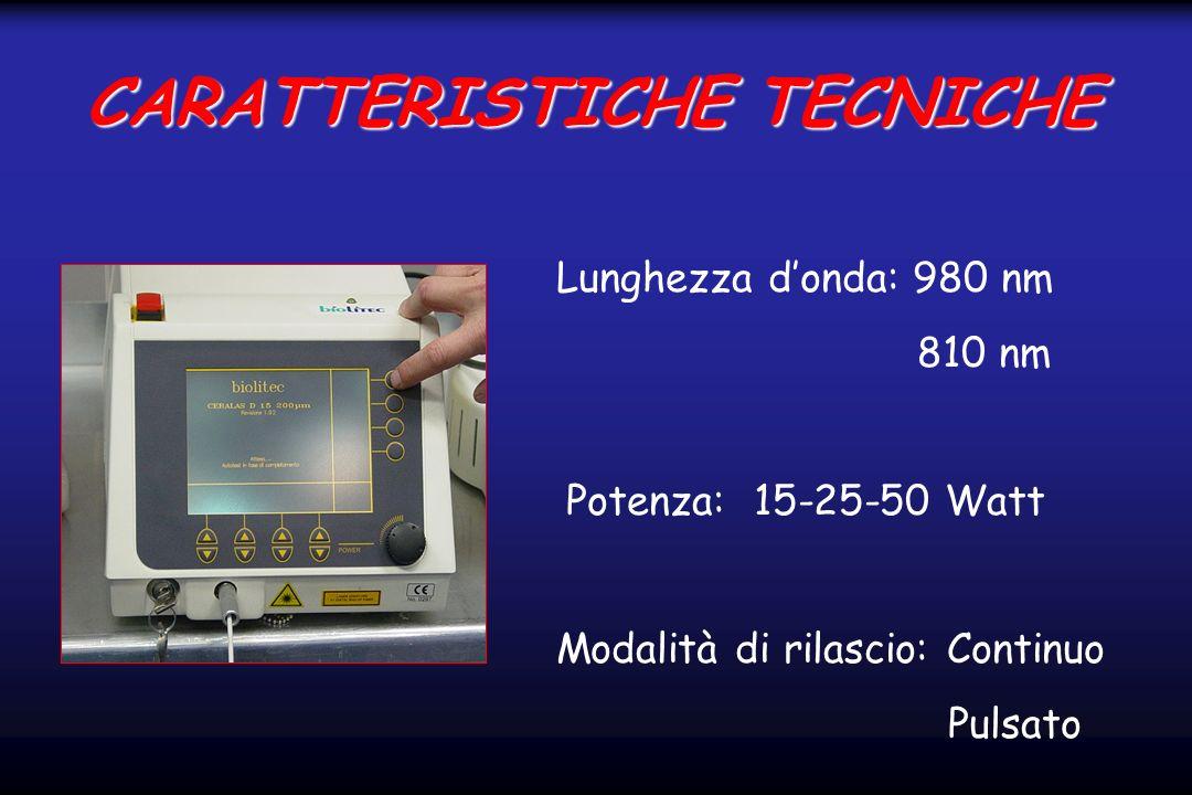 CARATTERISTICHE TECNICHE Lunghezza donda: 980 nm 810 nm Potenza: 15-25-50 Watt Modalità di rilascio: Continuo Pulsato