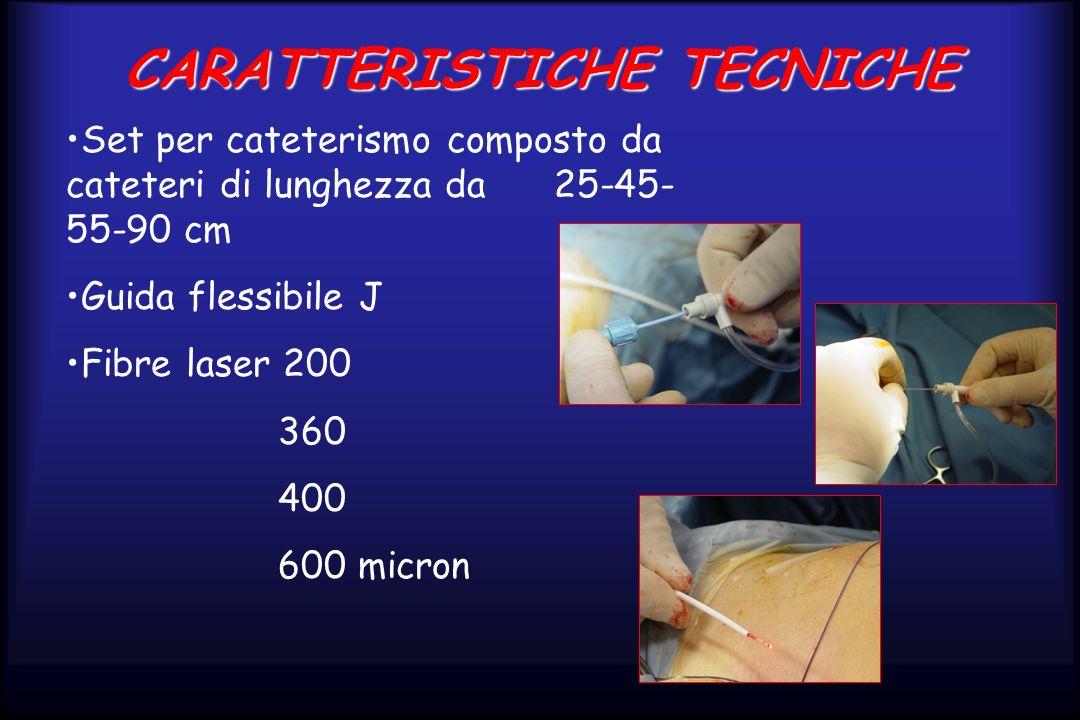 CARATTERISTICHE TECNICHE Set per cateterismo composto da cateteri di lunghezza da 25-45- 55-90 cm Guida flessibile J Fibre laser 200 360 400 600 micro