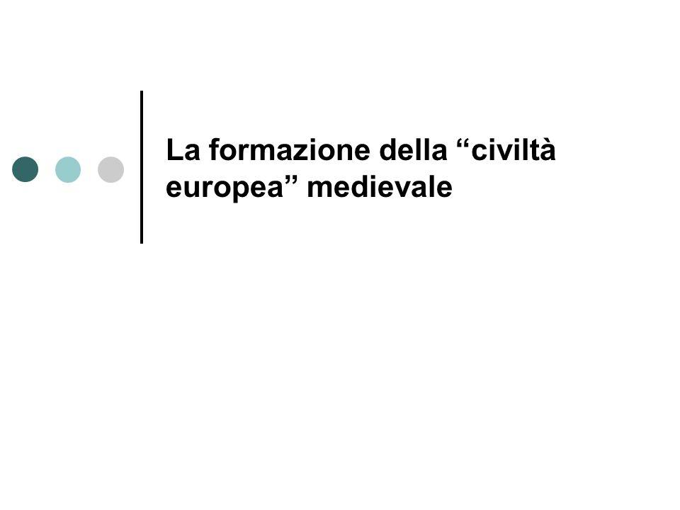La formazione della civiltà europea medievale