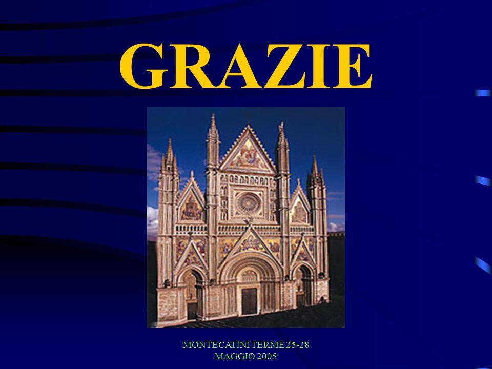 MONTECATINI TERME 25-28 MAGGIO 2005 GRAZIE