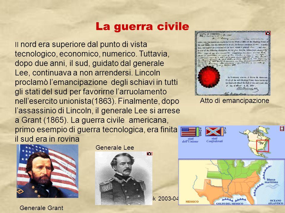 IV A/Tel Itis Planck 2003-0424 La guerra civile Il nord era superiore dal punto di vista tecnologico, economico, numerico. Tuttavia, dopo due anni, il
