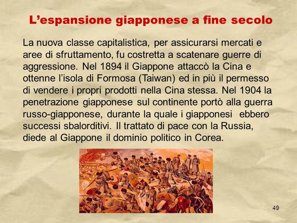 IV A/Tel Itis Planck 2003-0449 Lespansione giapponese a fine secolo La nuova classe capitalistica, per assicurarsi mercati e aree di sfruttamento, fu