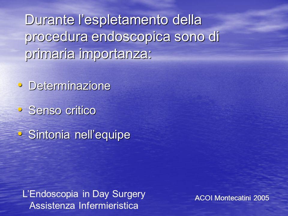 LInfermiere B oltre ad organizzare la sala endoscopica controllerà il buon funzionamento di apparecchiature, elettromedicali e strumenti endoscopici t