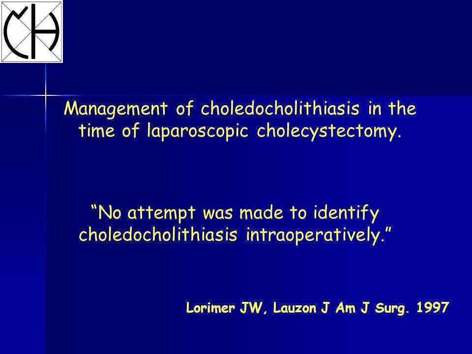 236 patients cholangiography 25 (11%) choledocholithiasis 7 open(grandi calcoli) 16 postop.