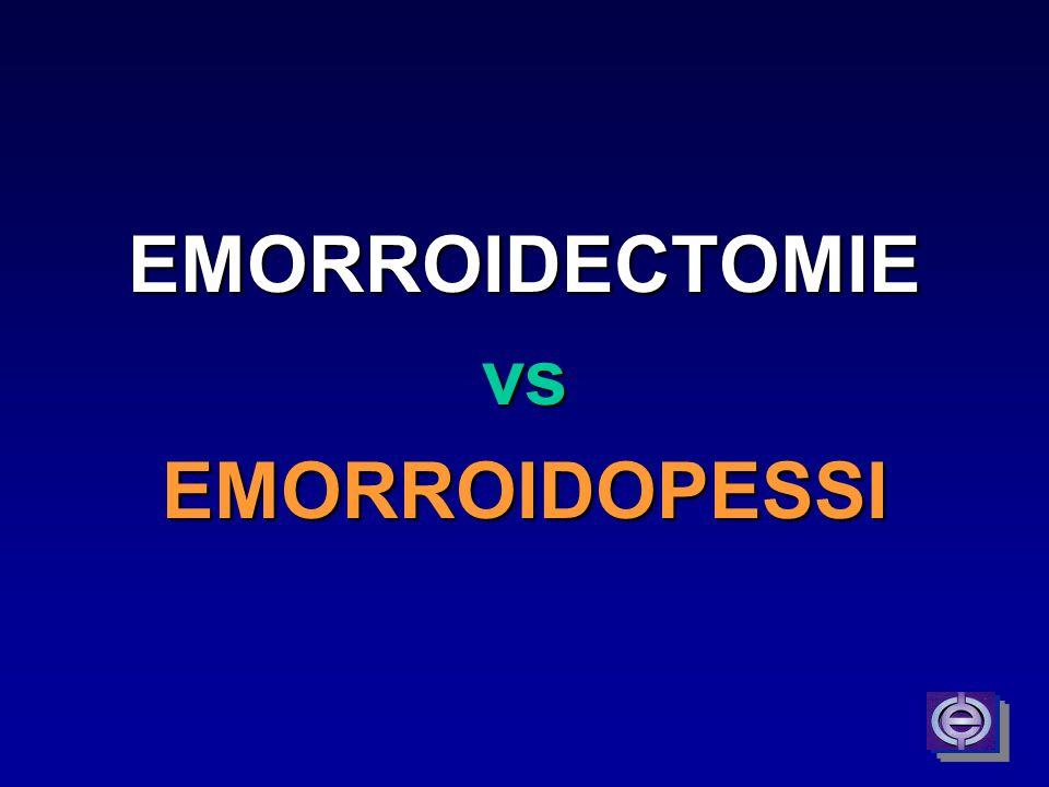 EMORROIDECTOMIEvsEMORROIDOPESSI