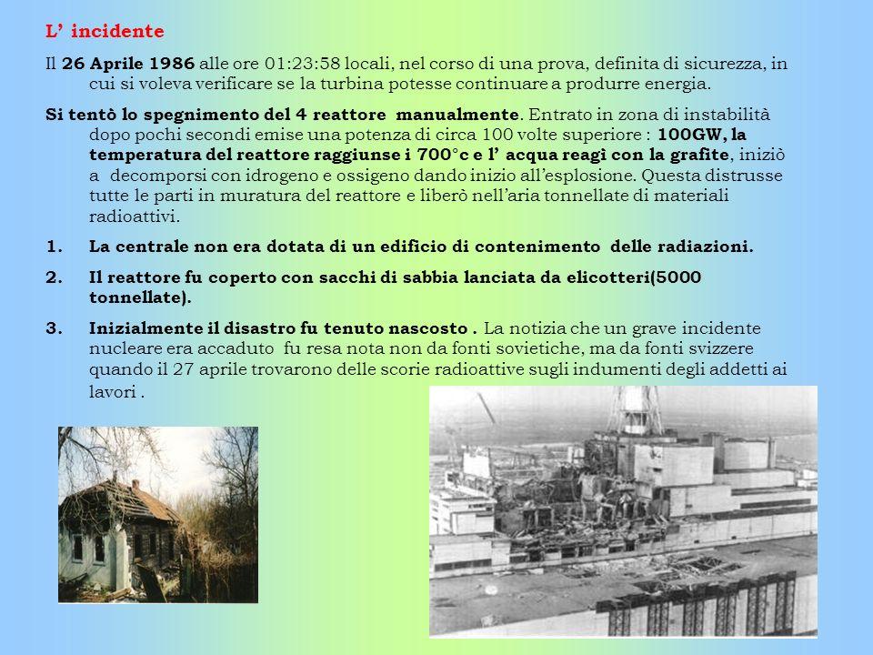 L incidente Il 26 Aprile 1986 alle ore 01:23:58 locali, nel corso di una prova, definita di sicurezza, in cui si voleva verificare se la turbina potes