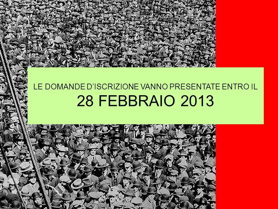 LE DOMANDE DISCRIZIONE VANNO PRESENTATE ENTRO IL 28 FEBBRAIO 2013