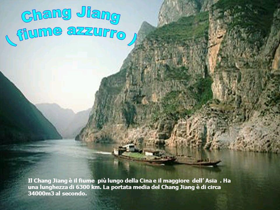 Il Chang Jiang è il fiume più lungo della Cina e il maggiore dell Asia. Ha una lunghezza di 6300 km. La portata media del Chang Jiang è di circa 34000