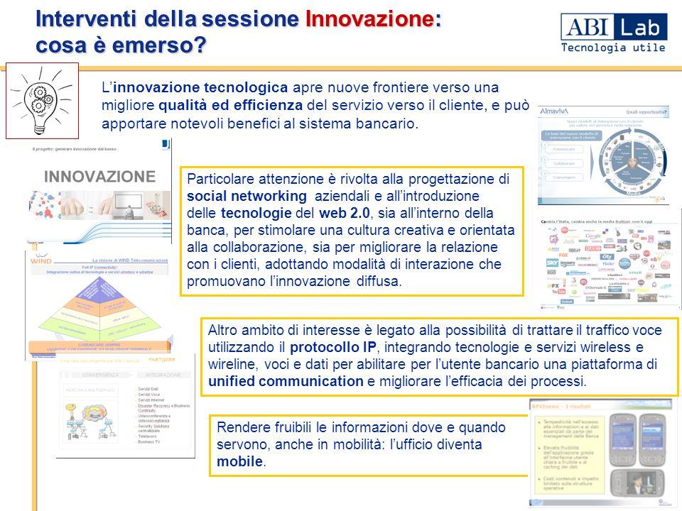 - 6 - Interventi della sessione Innovazione: cosa è emerso? Linnovazione tecnologica apre nuove frontiere verso una migliore qualità ed efficienza del