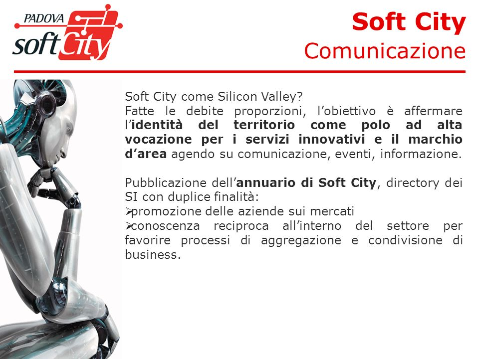 Soft City Comunicazione Soft City come Silicon Valley.