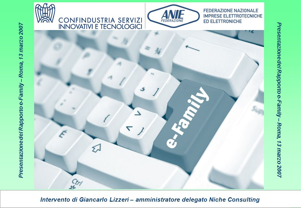 Presentazione del Rapporto e-Family 2007 Niche Consulting 2 INDICE 1.MOLTE LUCI, ALCUNE OMBRE 2.LA FILIERA INFORMATICA SI CONSOLIDA 3.MIGRAZIONI TELEFONICHE E BUNDLING DI SERVIZI 4.ENTERTAINMENT A DIVERSE VELOCITÀ 5.CONFRONTI INTERNAZIONALI 6.DIVARI TECNOLOGICI – DIVARI DIGITALI