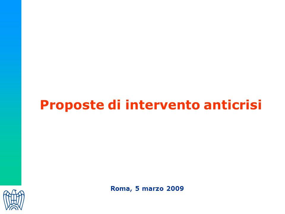 Proposte di intervento anticrisi Roma, 5 marzo 2009