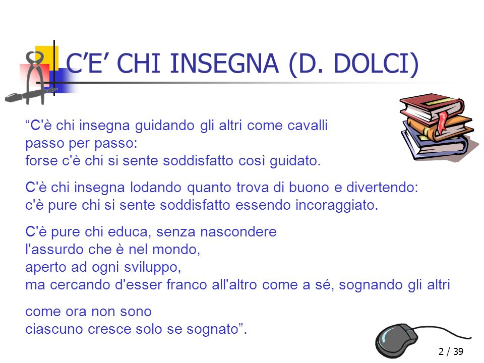 13 / 39 Alcuni docenti presentano… il nostro Istituto… Istituto Comprensivo di via Baranzate Novate Milanese (MI)