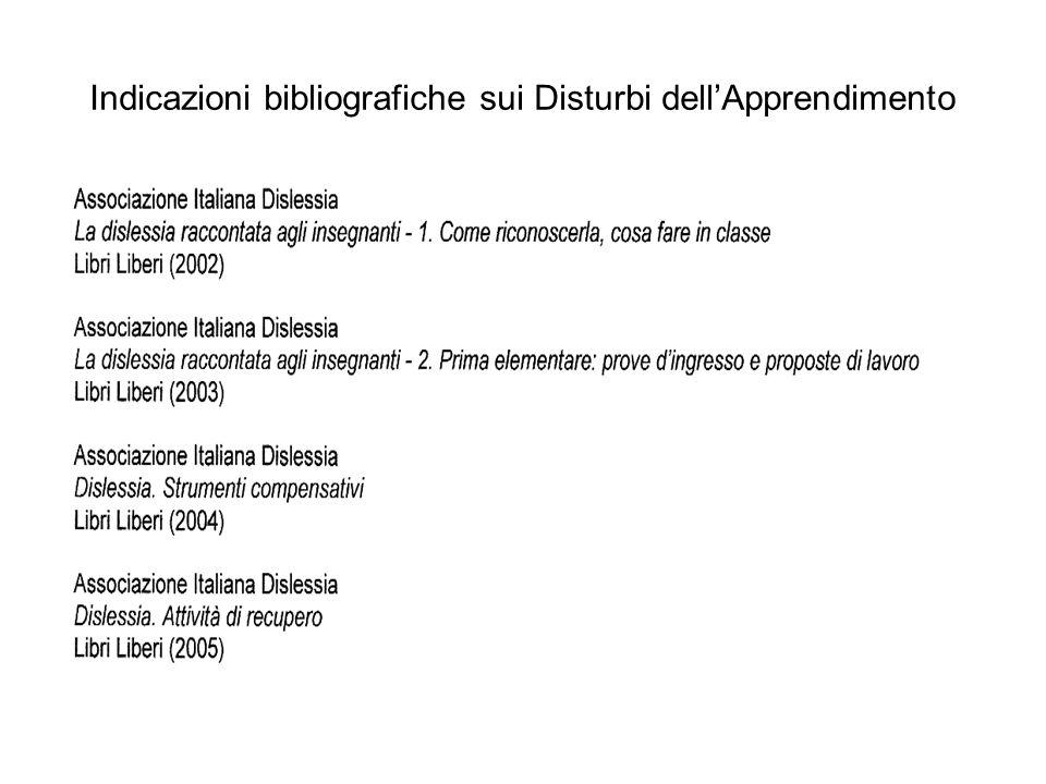 Indicazioni bibliografiche sui Disturbi dellApprendimento