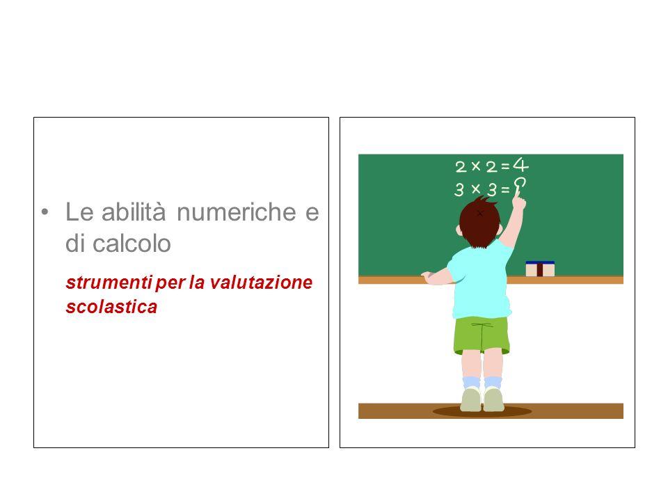 Le abilità numeriche e di calcolo strumenti per la valutazione scolastica