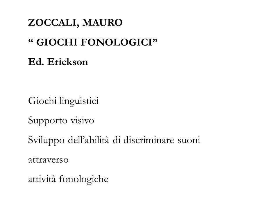 ZOCCALI, MAURO GIOCHI FONOLOGICI Ed.