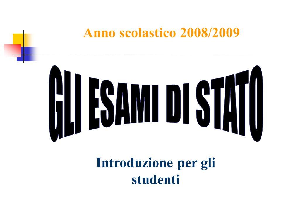 Anno scolastico 2008/2009 Introduzione per gli studenti