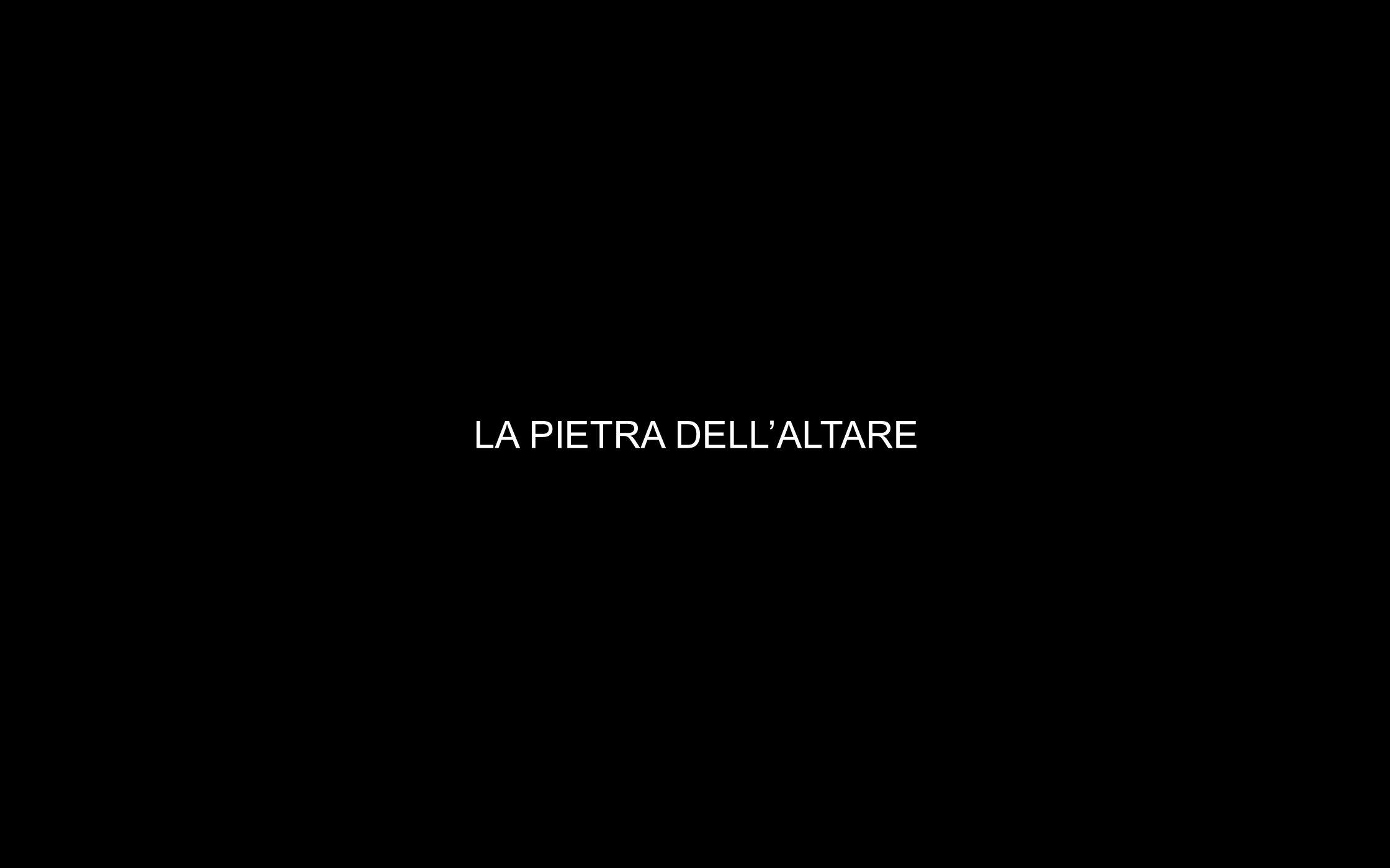 LA PIETRA DELLALTARE