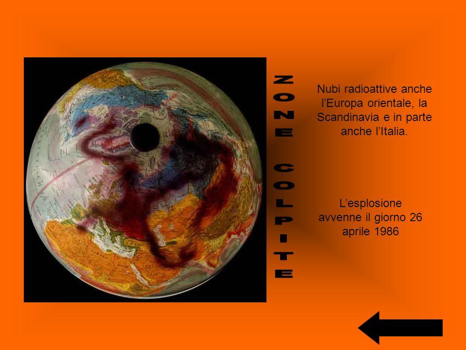 Lesplosione avvenne il giorno 26 aprile 1986 Nubi radioattive anche lEuropa orientale, la Scandinavia e in parte anche lItalia.
