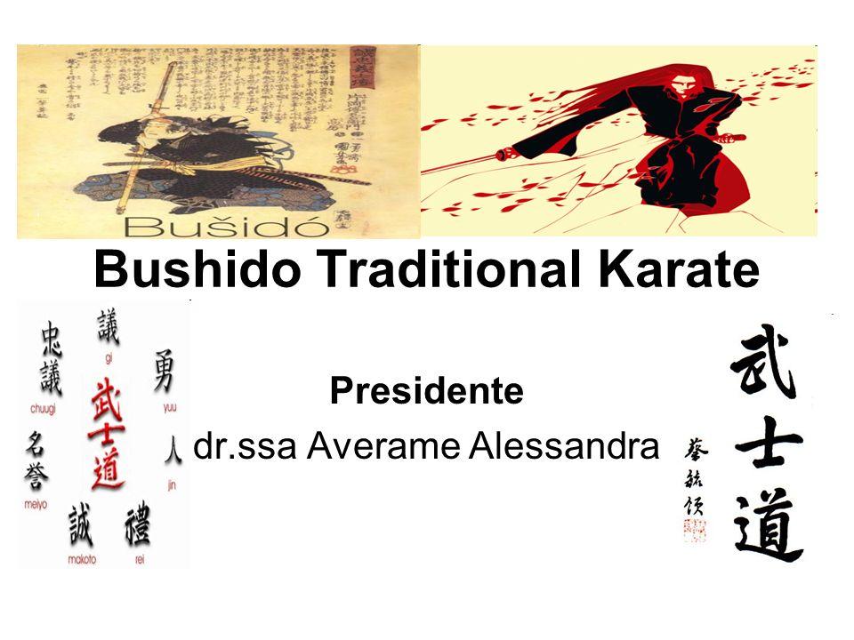Bushido Traditional Karate Presidente dr.ssa Averame Alessandra