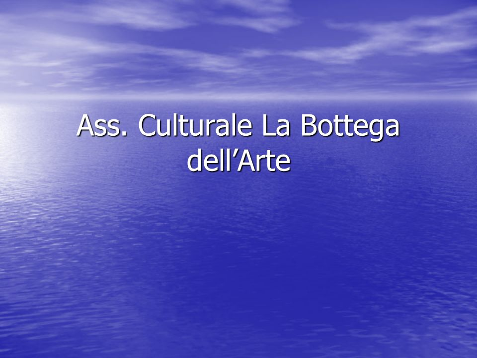 Ass. Culturale La Bottega dellArte