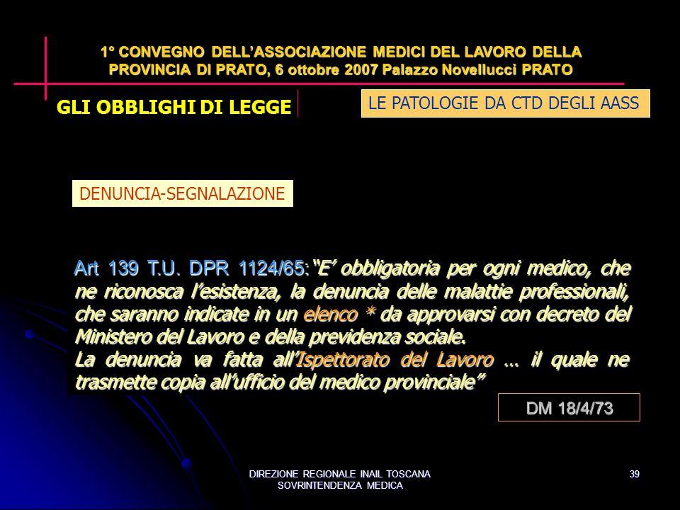 DIREZIONE REGIONALE INAIL TOSCANA SOVRINTENDENZA MEDICA 39 Art 139 T.U.