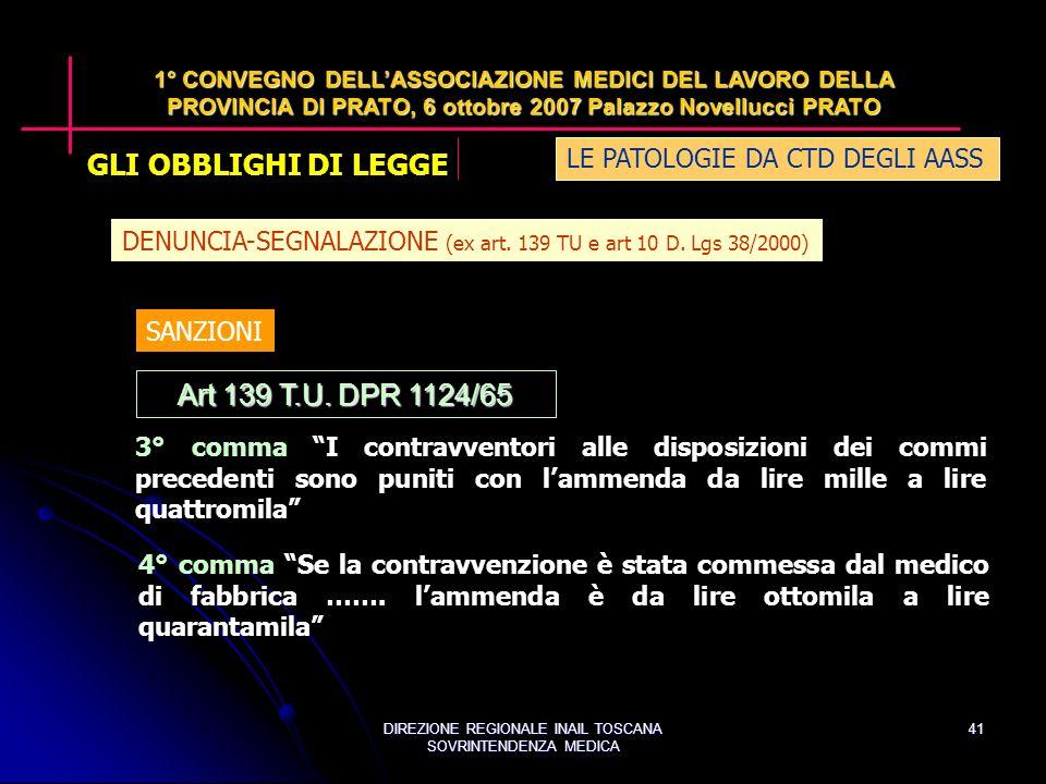 DIREZIONE REGIONALE INAIL TOSCANA SOVRINTENDENZA MEDICA 41 Art 139 T.U.