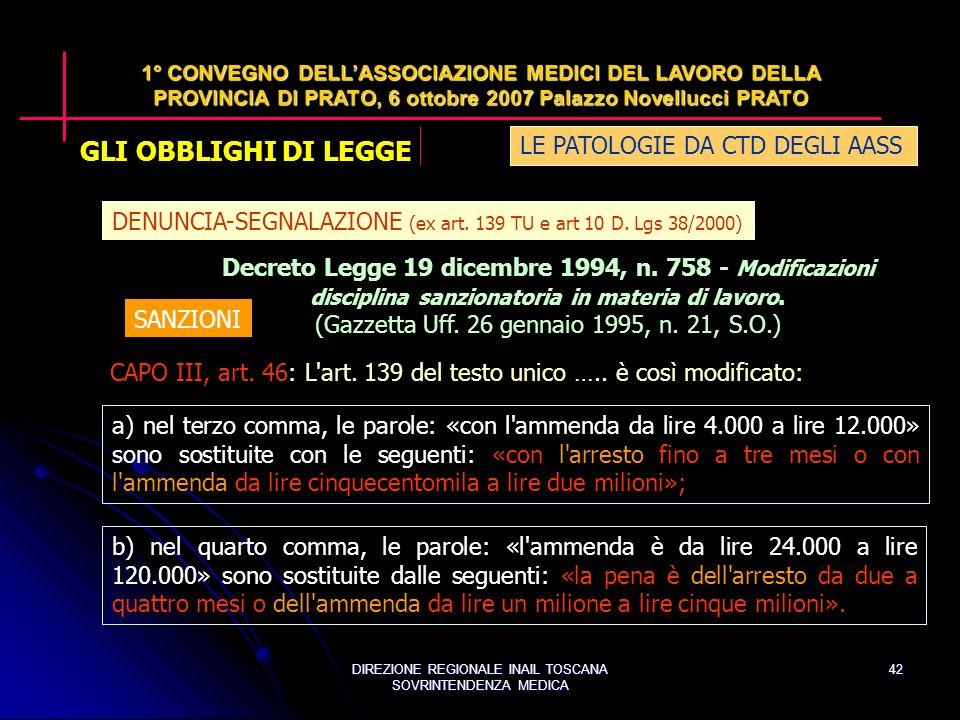 DIREZIONE REGIONALE INAIL TOSCANA SOVRINTENDENZA MEDICA 42 Decreto Legge 19 dicembre 1994, n.