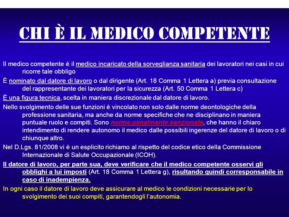 Chi è il medico competente Il medico competente è il medico incaricato della sorveglianza sanitaria dei lavoratori nei casi in cui ricorre tale obblig