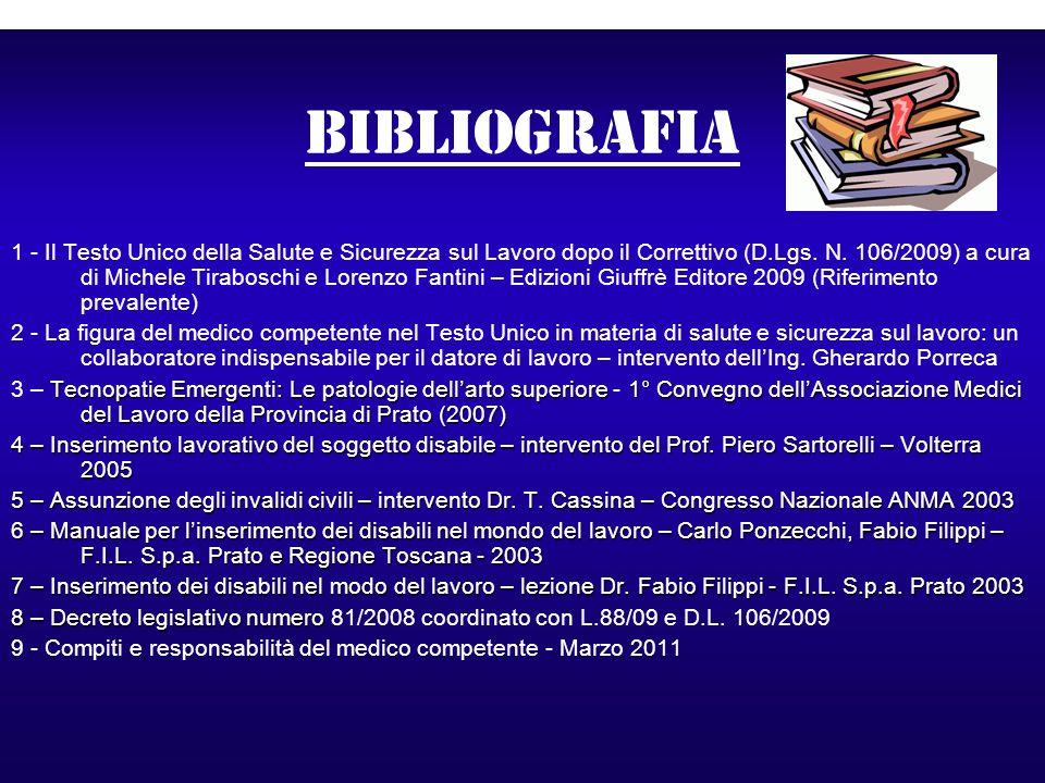 bibliografia 1 - Il Testo Unico della Salute e Sicurezza sul Lavoro dopo il Correttivo (D.Lgs. N. 106/2009) a cura di Michele Tiraboschi e Lorenzo Fan