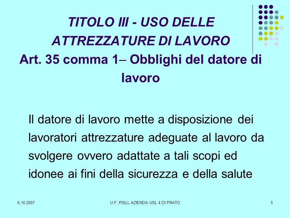 6.10.2007U.F. PISLL AZIENDA USL 4 DI PRATO46 Conclusioni