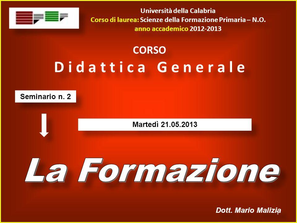 Università della Calabria Corso di laurea: Scienze della Formazione Primaria – N.O.