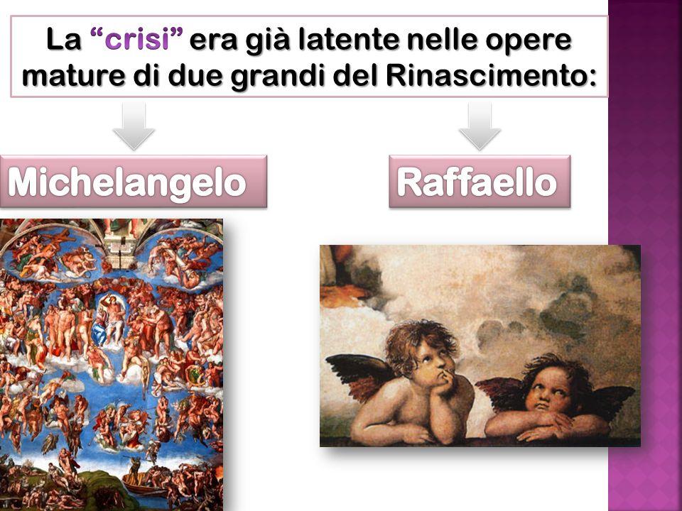 già presenti in Michelangelo