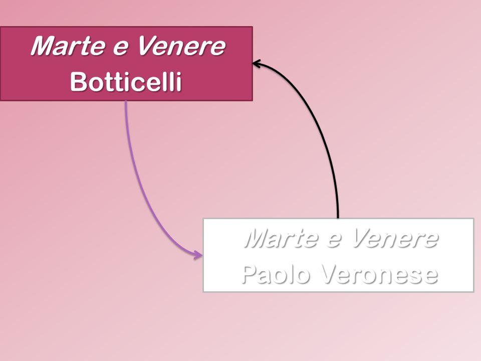 Marte e Venere Botticelli Paolo Veronese