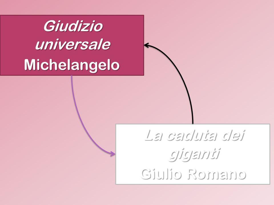Giudizio universale Michelangelo La caduta dei giganti Giulio Romano