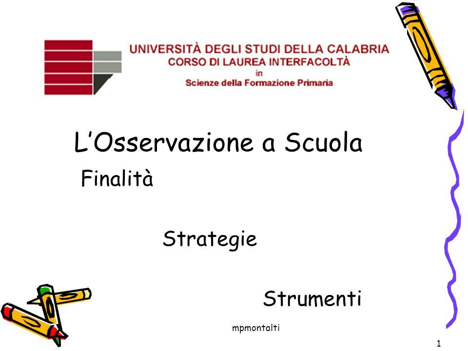 mpmontalti LOsservazione a Scuola Finalità Strategie Strumenti 1
