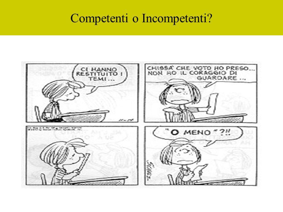 Competenti o Incompetenti