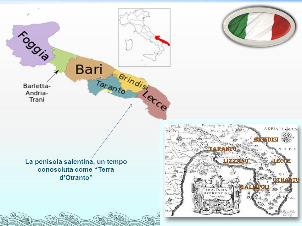 LIZZANOLecce taranto brindisi La penisola salentina, un tempo conosciuta come Terra dOtranto Lizzano GALLIPOLI OTRANTO