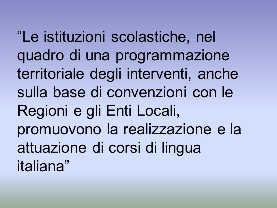 Le istituzioni scolastiche, nel quadro di una programmazione territoriale degli interventi, anche sulla base di convenzioni con le Regioni e gli Enti